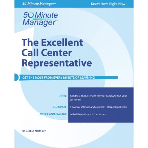 The Excellent Call Center Representative