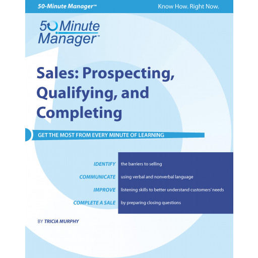 Sales: Prospecting, Qualifying, and Completing v1.0