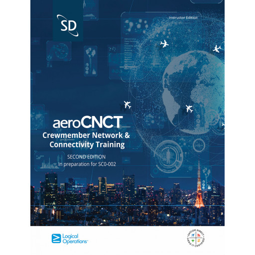 aeroCNCT: Crewmember Network & Connectivity Training (Second Edition)