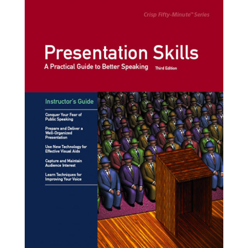 Presentation Skills Third Edition Instructor's Guide