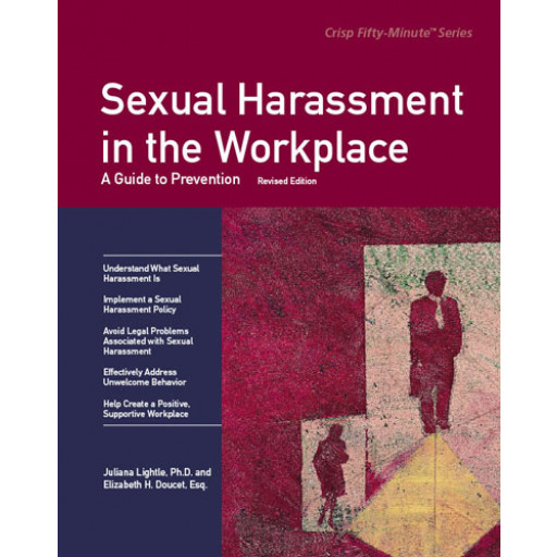 Sexual Harassment in the Workplace Revised Edition
