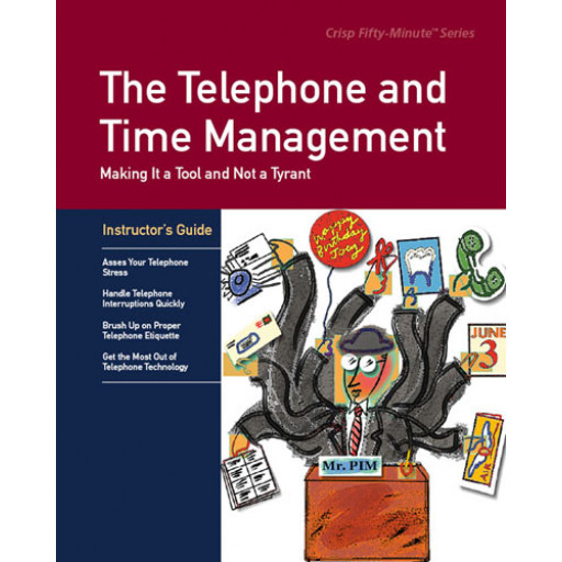 The Telephone and Time Management Instructor's Guide