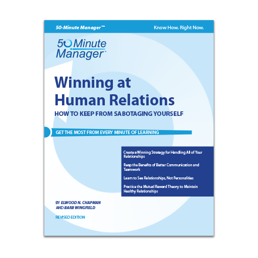 Winning at Human Relations Revised Edition