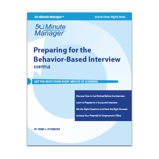 Preparing for the Behavior-Based Interview