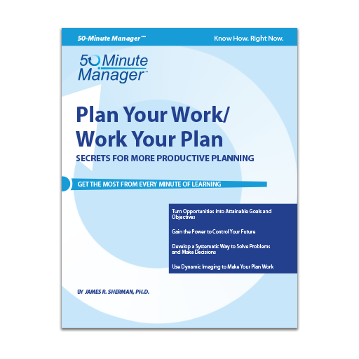 Plan Your Work/Work Your Plan
