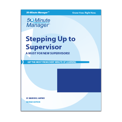 Stepping Up to Supervisor Revised Edition