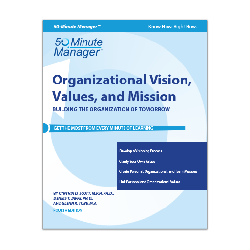 Organizational Vision, Values, and Mission