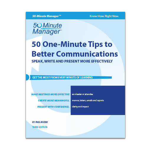 50 One-Minute Tips to Better Communication Third Edition
