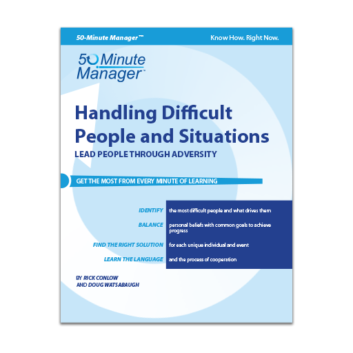 Handling Difficult People and Situations