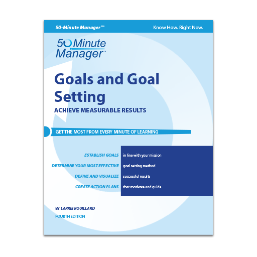 Goals and Goal Setting Fourth Edition