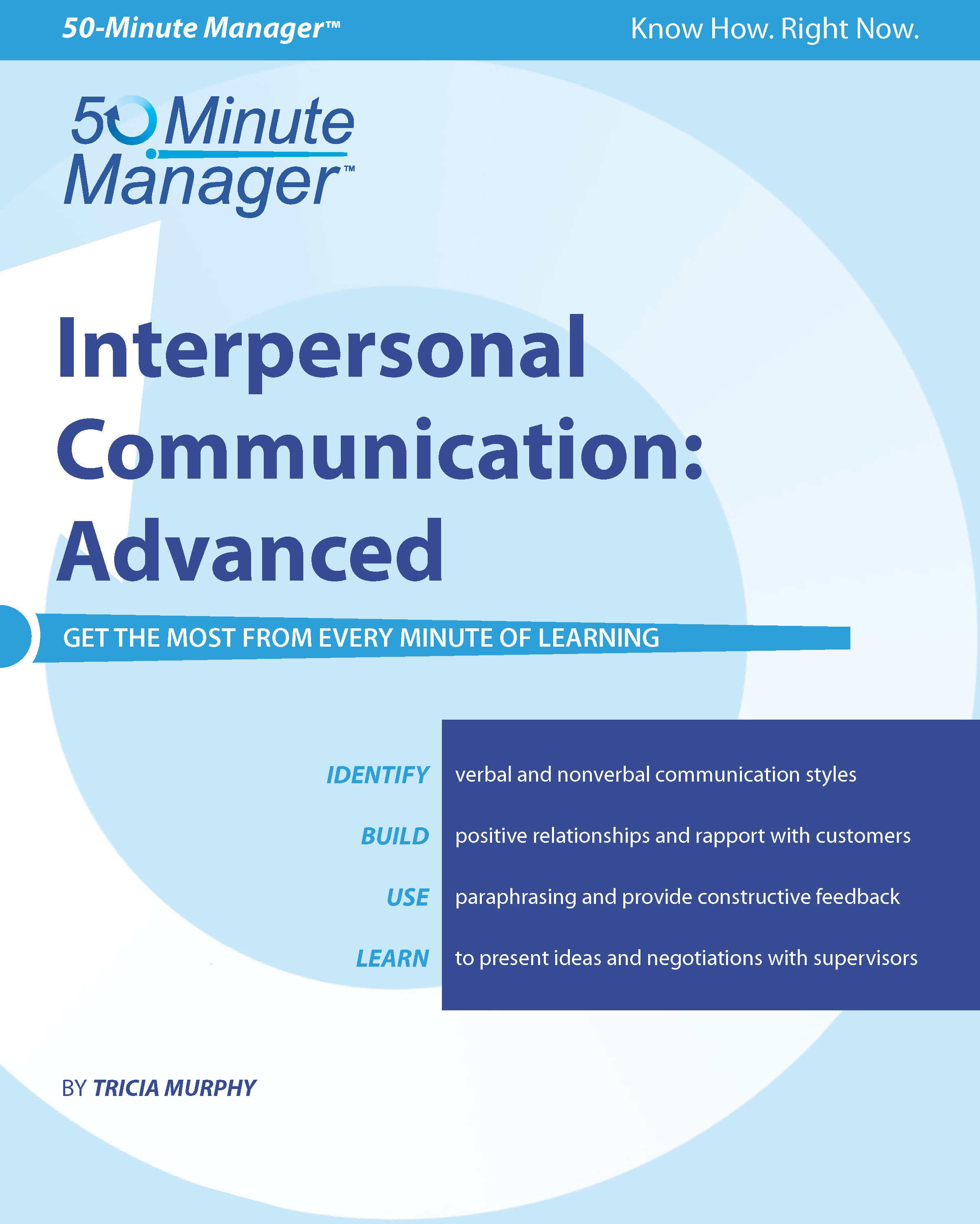 interpersonal skills in business Develop your interpersonal communication skills learn about the communication processes and how to develop your verbal, nonverbal, listening and other skills.