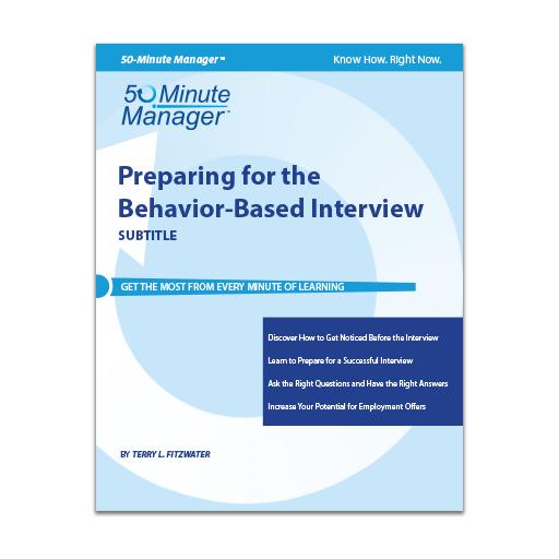 preparing for the behavior-based interview - business skills  u0026 knowledge