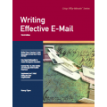 Writing Effective E-Mail, Third Edition