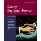 Quality Customer Service Fourth Edition Instructor's Guide