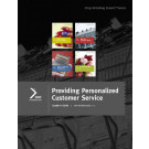Retailing Smarts: Leader's Guide: Providing Personalized Customer Service