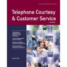 Telephone Courtesy & Customer Service Third Edition