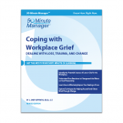 Coping with Workplace Grief Revised Edition