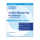 50 One-Minute Tips for Trainers
