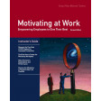 Motivating at Work Revised Edition Instructor's Guide