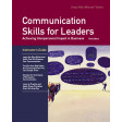 Communication Skills for Leaders Third Edition Instructor's Guide