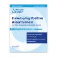 Developing Positive Assertiveness Third Edition
