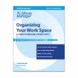 Organizing Your Work Space Revised Edition
